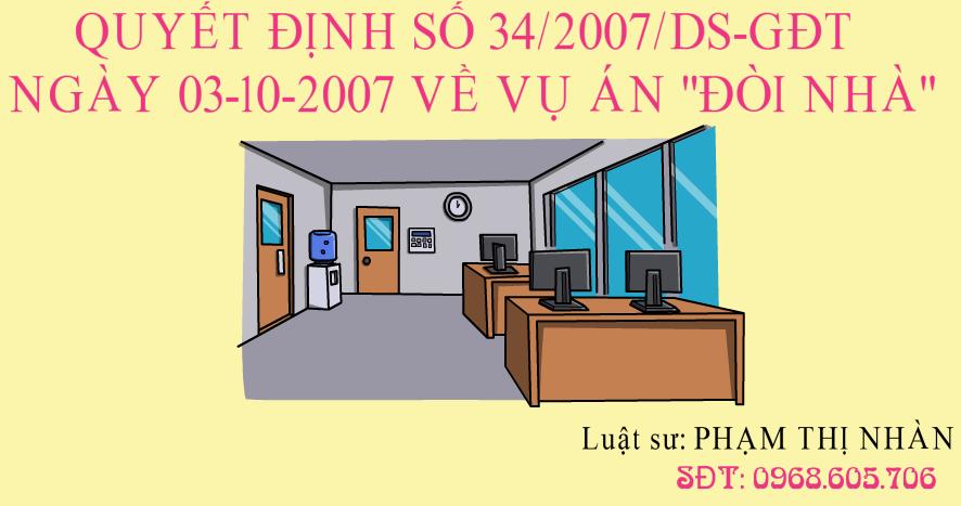 """Capture 4 - QUYẾT ĐỊNH SỐ 34/2007/DS-GĐT NGÀY 03-10-2007 VỀ VỤ ÁN """"ĐÒI NHÀ"""""""