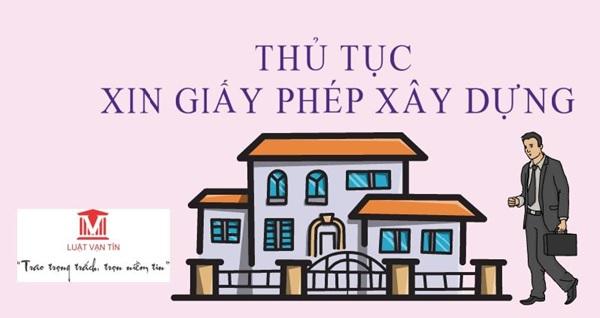 thu tuc xin giay phep xay dung 3 - Thủ tục xin giấy phép xây dựng nhà ở 2021