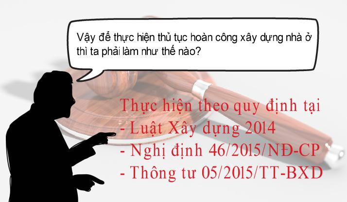 89201 - THỦ TỤC HOÀN CÔNG XÂY DỰNG NHÀ Ở