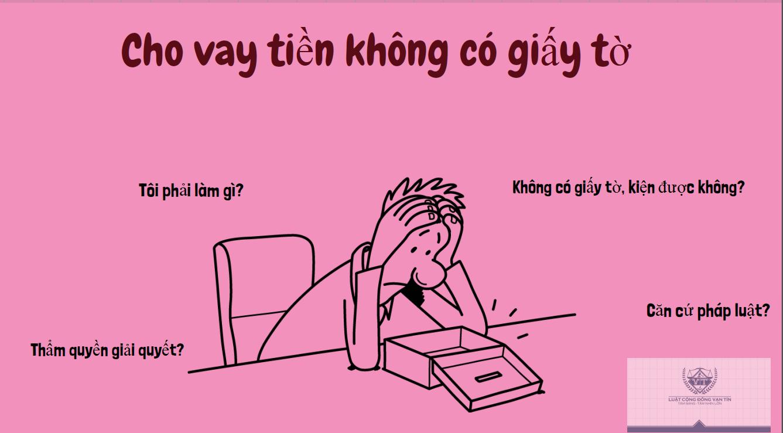 Cho vay tien khong co giay to - Cho vay tiền không có giấy tờ