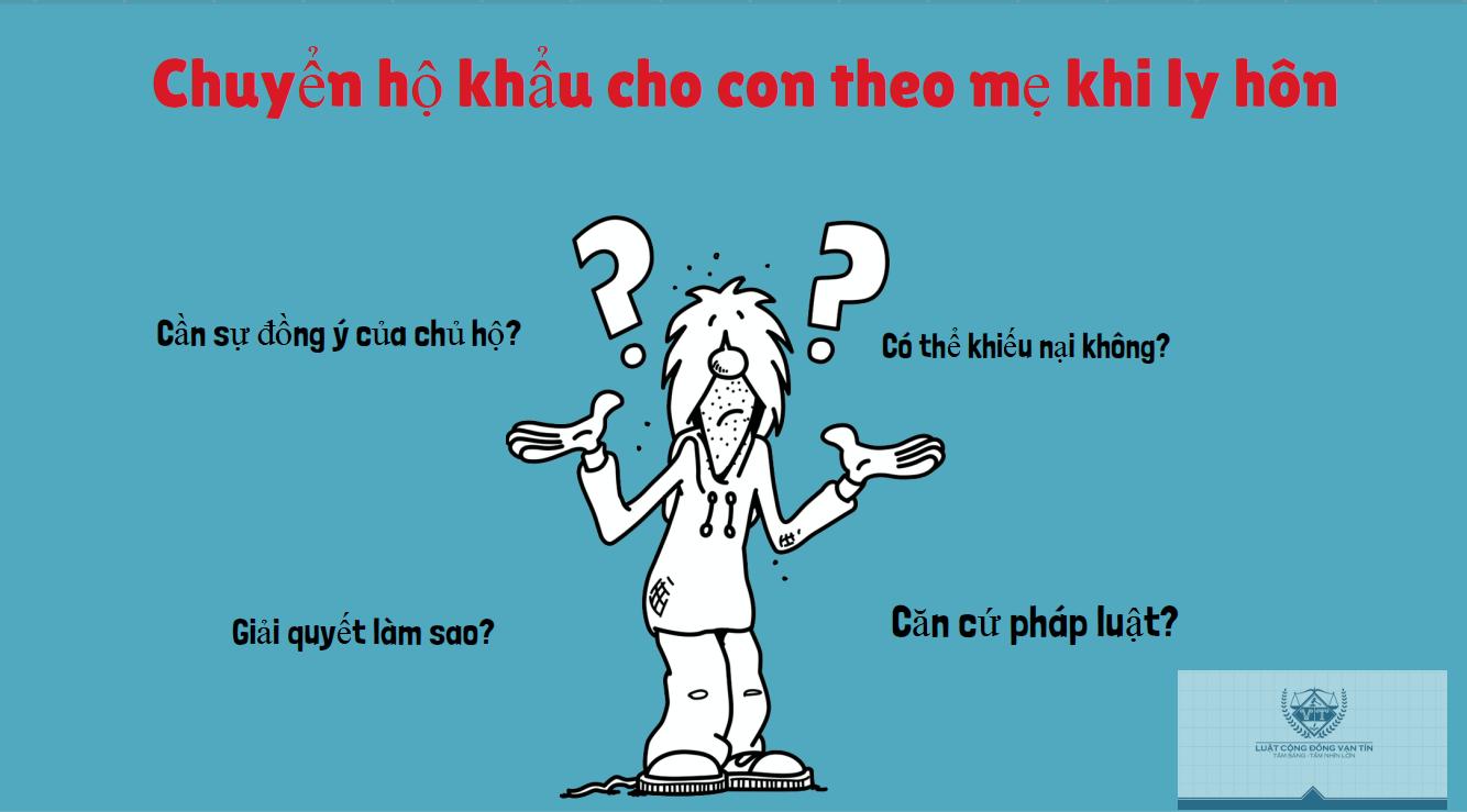 Chuyen ho khau cho con theo me khi ly hon - Chuyển hộ khẩu cho con theo mẹ khi ly hôn