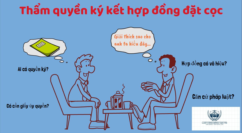 Tham quyen ky ket hop dong dat coc - Thẩm quyền ký kết hợp đồng đặt cọc