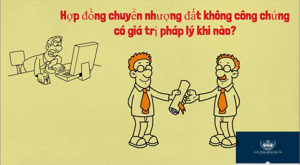 Hop dong chuyen nhuong dat khong cong chung co gia tri phap ly khi nao 1024x563 - Hợp đồng chuyển nhượng đất không công chứng có giá trị pháp lý khi nào?