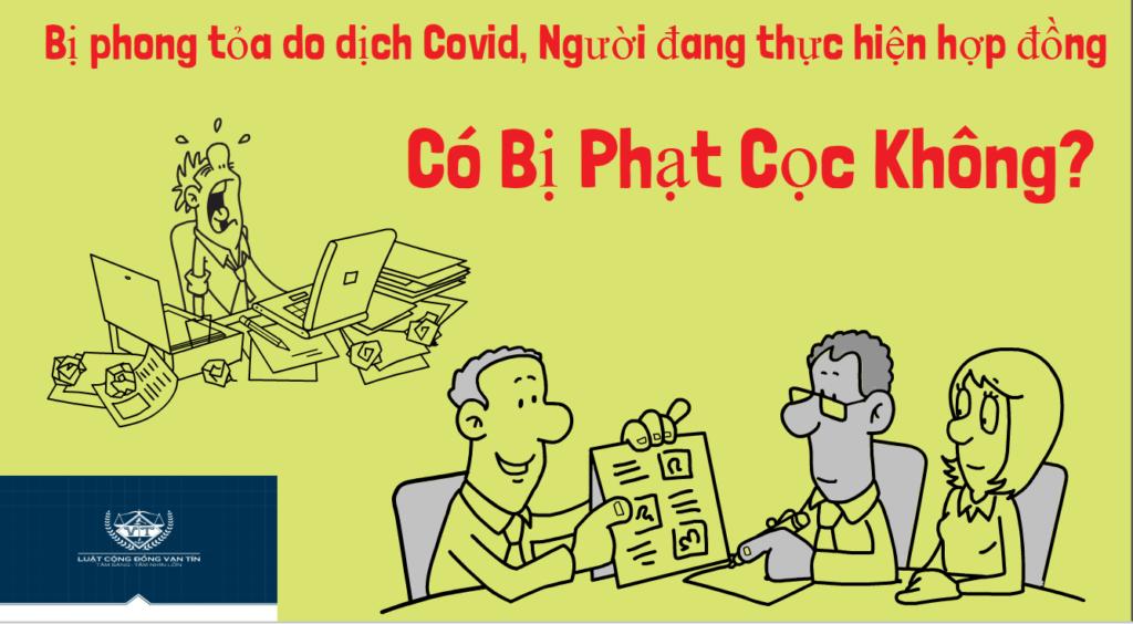 Khong the tiep tuc thuc hien hop dong dat coc vi Covid co bi phat coc khong 1024x564 - Không thể tiếp tục thực hiện hợp đồng đặt cọc vì Covid, có bị phạt cọc không?