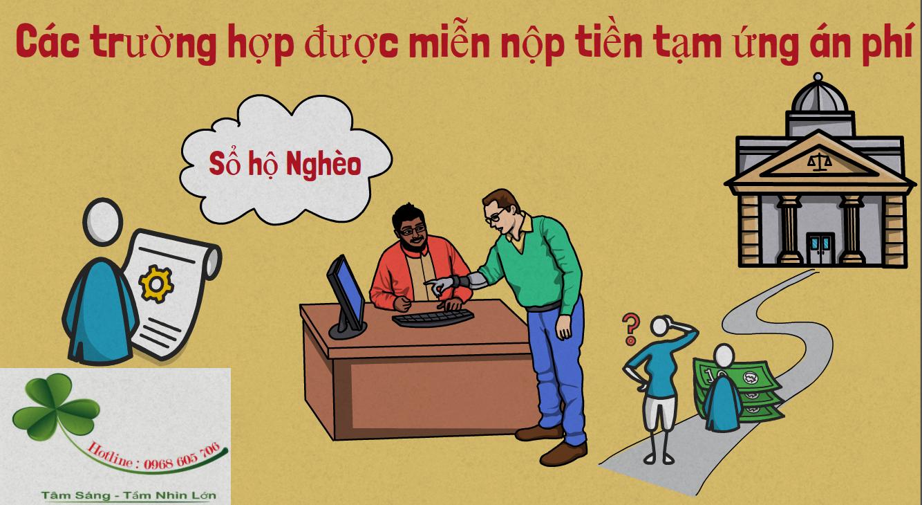 Cac truong hop duoc mien nop tien tam ung an phi - Các trường hợp được miễn nộp tiền tạm ứng án phí