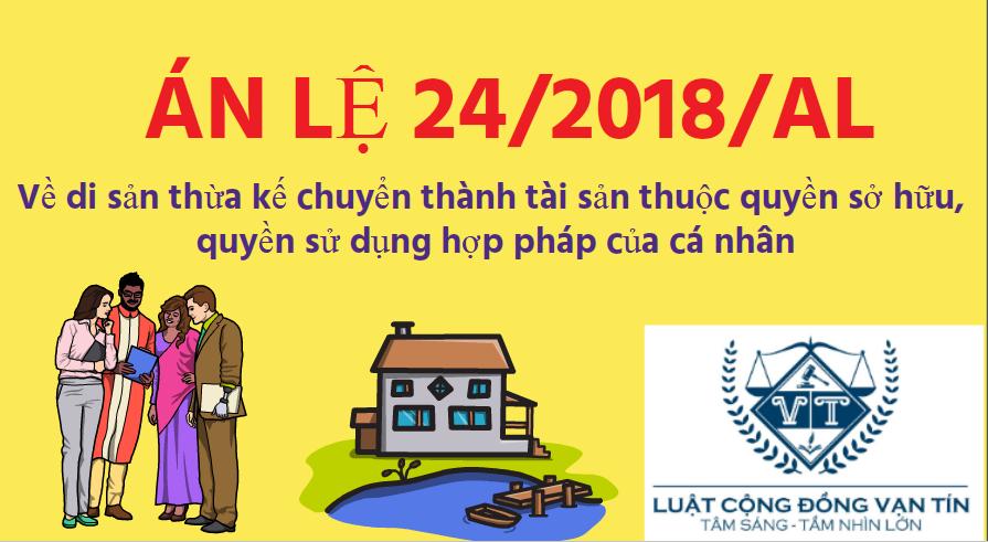 AM LE 24 - Án lệ số 24/2018/AL về di sản thừa kế chuyển thành tài sản thuộc quyền sở hữu, quyền sử dụng hợp pháp của cá nhân