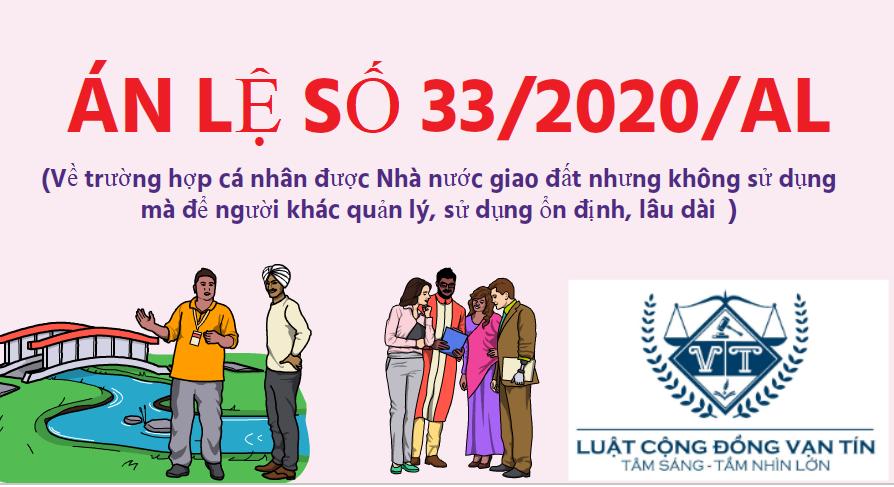AN LE 33 - Án lệ số 33/2020/AL Về trường hợp cá nhân được Nhà nước giao đất nhưng không sử dụng mà để người khác quản lý, sử dụng ổn định, lâu dài