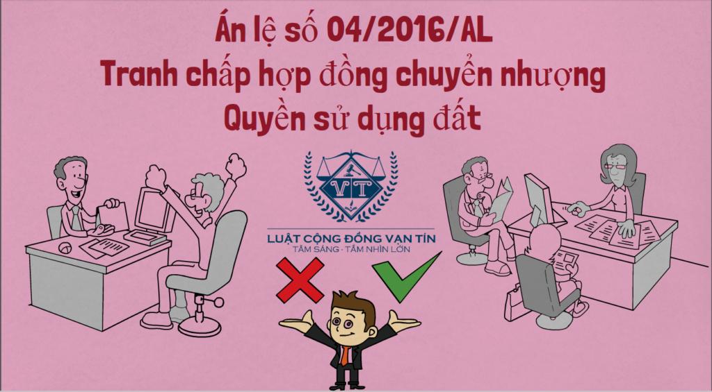 An le so 04.2016.AL Tranh chap hop dong chuyen nhuong Quyen su dung dat 1024x565 - Án lệ số 04/2016/AL Tranh chấp hợp đồng chuyển nhượng Quyền sử dụng đất